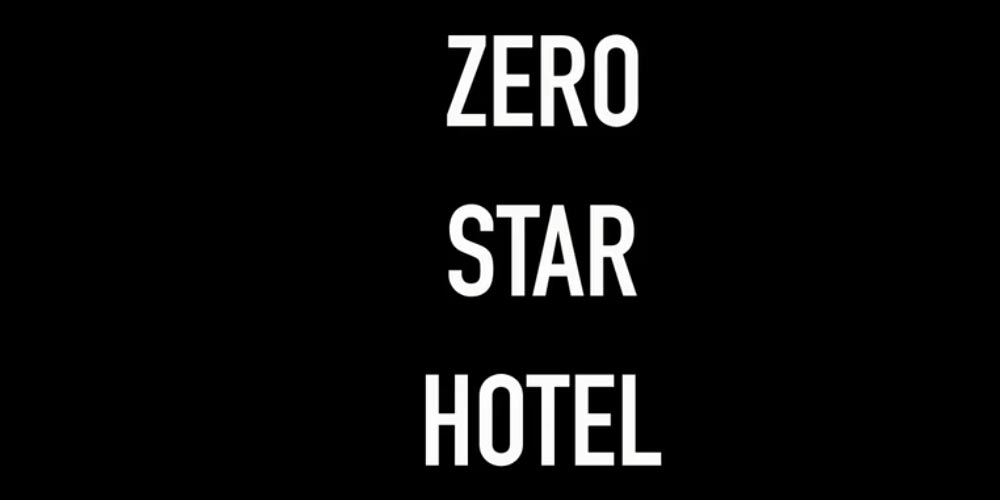 ZERO STAR HOTEL - TRAILER